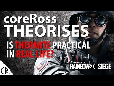 Is Thermite Practical in Real Life? coreRoss Theorises