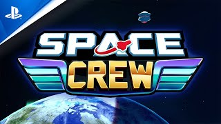 Space Crew | 'What Is Space Crew?' | PS4