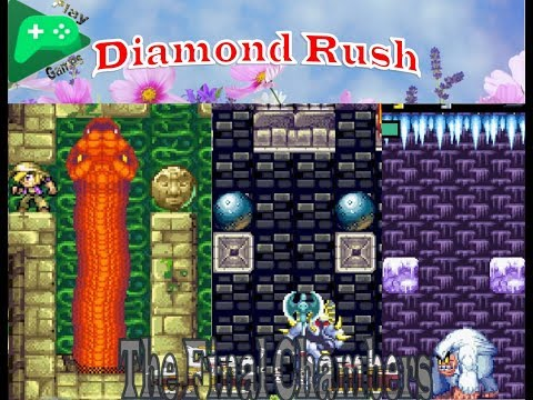 Diamond Rush | ALL THE FINAL CHAMBER | Walk Throug ~ 2018
