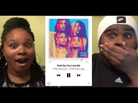 FIFTH HARMONY - DON'T SAY YOU LOVE ME - REACTION