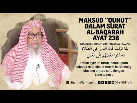 Maksud Qunut Dalam Surat Al Baqarah Ayat 238 Syaikh