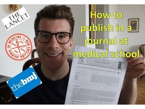 HOW TO PUBLISH IN JOURNALS AS A MED STUDENT