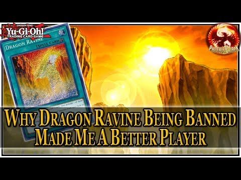 Yu-Gi-Oh! Why Dragon Ravine Being Banned Made me a Better Player & Saved me From Being a Scrub