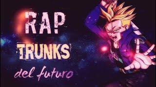 Buena gente!!! les traigo el RAP de Trunks Del Futuro, había promet...