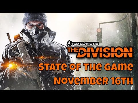 The Division State of the Game - November 16th 16/11/2017 SOTG Livestream - 1.8 Launch Date?