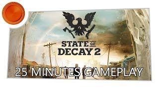 25 Minutes Co-op Gameplay - State of Decay 2 - Xbox One