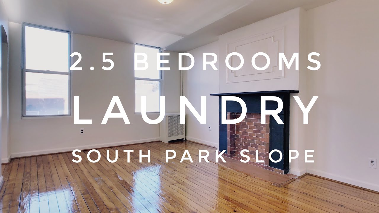 Large 2 5 Bedrooms Floor Through Apartment In South Park Slope Video Tour Nyc Brooklyn