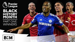Black History Month | Premier League Winners
