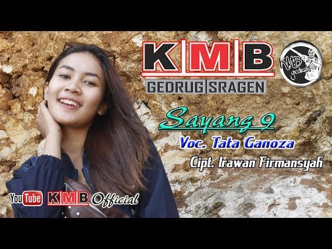 Sayang 9 Cover By Tata Ganoza KMB MUSIC