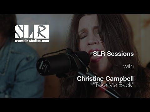 SLR Sessions - Christine Campbell -