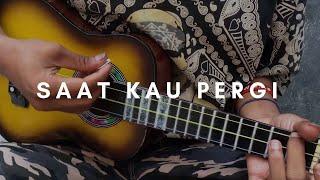 Gambar cover SAAT KAU PERGI - Vagetoz (lirik & chord) | Cover Ukulele Senar 3 By Alvin Sanjaya