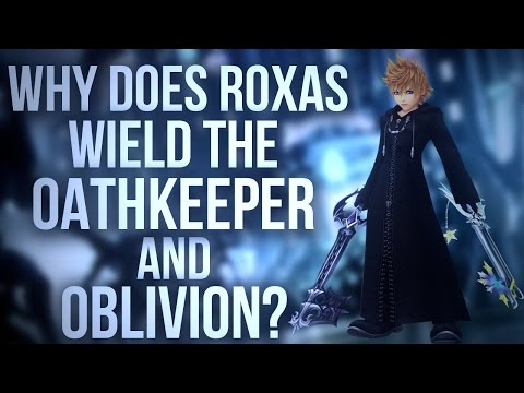 Why Does Roxas Wield The Oathkeeper and Oblivion? (Quick Lore)