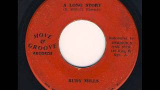 Rudy Mills - A Long Story