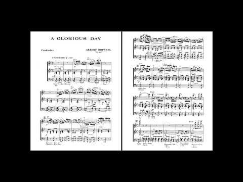 Albert Roussel - A Glorious Day, Op. 48 (audio + sheet music)