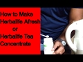 How to make Afresh, Herbalife Tea, Herbalife Afresh, Herbal Tea concentrate, Afresh Herbalife