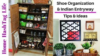 Indian Shoe Cabinet & Entryway Organization! Home HashTag Life
