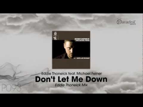 Eddie Thoneick feat. Michael Feiner - Don't Let Me Down (Eddie Thoneik Mix)