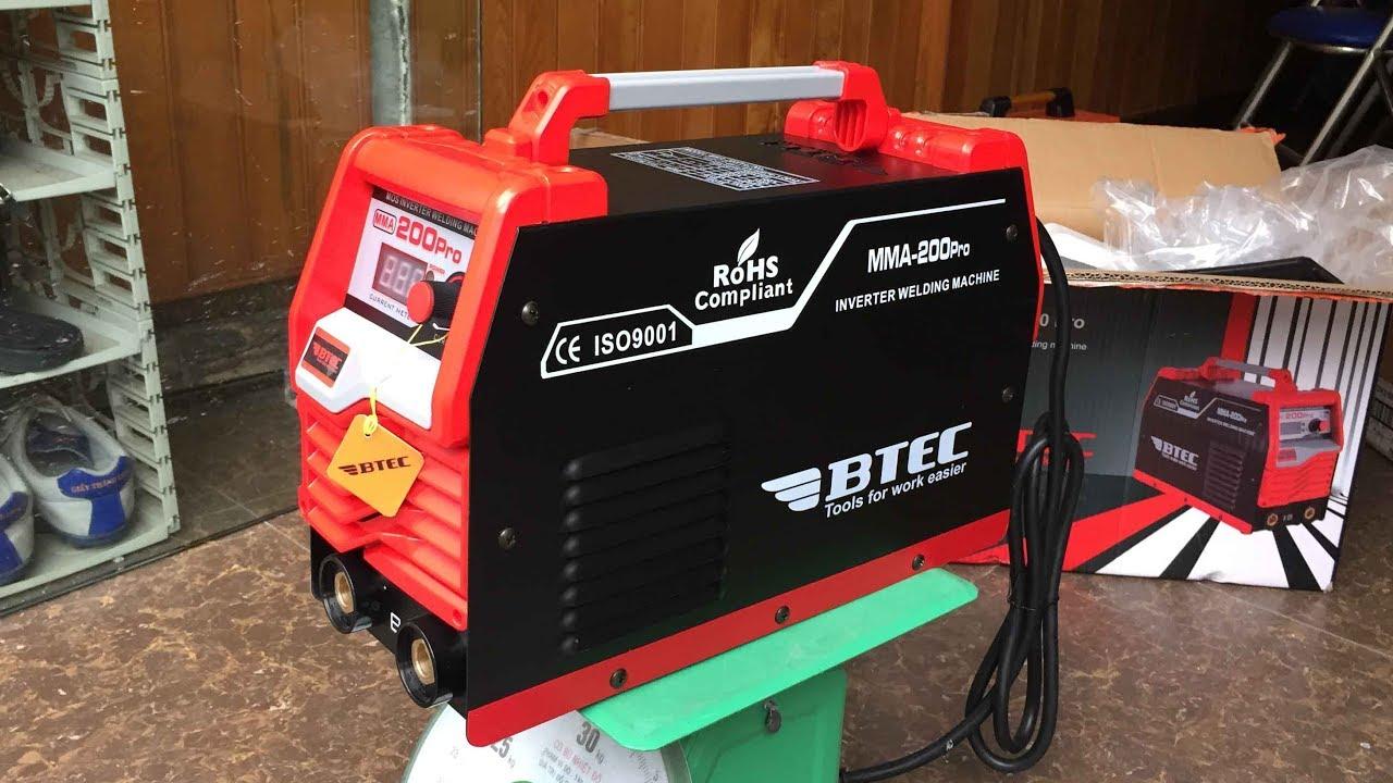 Giới thiệu và test thử máy hàn Inverter BTEC mã MMA-200 Pro