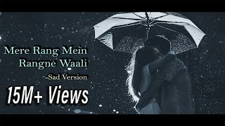 Mere Rang Mein Rangne Waali - Sad/Romantic Version | Recreated | Maine Pyar Kiya | Salman Khan