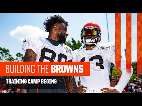 Building the Browns 2019: Training Camp Begins (Ep. 9)