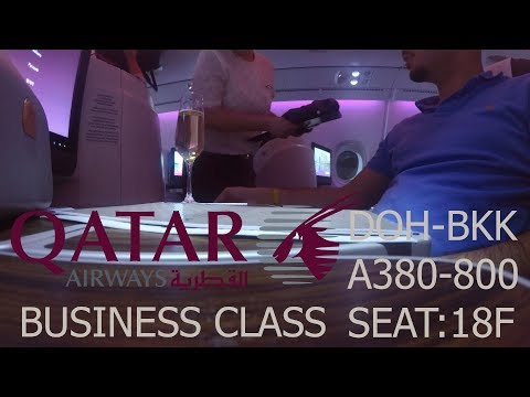 QATAR AIRWAYS | BUSINESS CLASS | DOHA - BANGKOK QR830 | AIRBUS A380 - 800