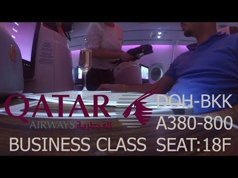 QATAR AIRWAYS   BUSINESS CLASS   DOHA - BANGKOK QR830   AIRBUS A380 - 800