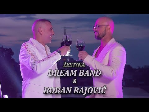 Dream Band & Boban Rajovic -  Zestina   (Official Video)