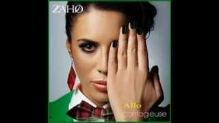 ZAHO - ALLO (Contagieuse)