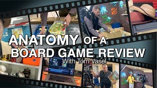 Anatomy of a Board Game Review - with Tom Vasel