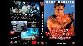 """Месть ястреба """"Hawk`s Vengeance""""  (1996) Гэри Дениелс"""
