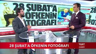 Yakup Köse Anlatıyor 28 Şubat 39 a Öfkenin Fotoğrafı