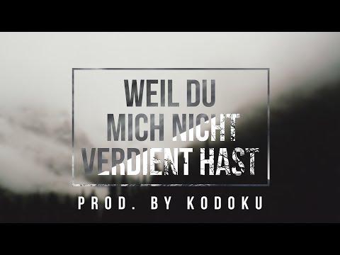 """Ced - """"WEIL DU MICH NICHT VERDIENT HAST"""" [Prod. by Kodoku]"""