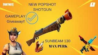Fortnite New Shotgun Popshot Gameplay PL 130 Sunbeam Max Perk Giveaway Every 10 Like Save The Word