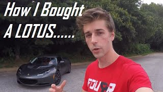 How I Was Able to AFFORD a Lotus Evora
