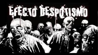 EFECTO DESPOTISMO - Noční můry