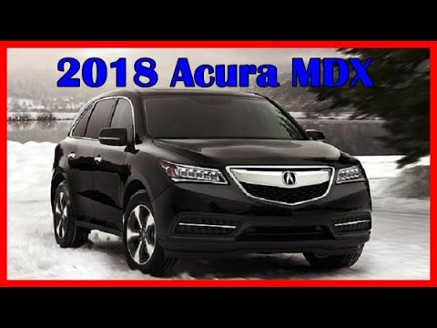 2018 acura mdx picture gallery youtube. Black Bedroom Furniture Sets. Home Design Ideas