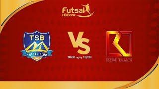 Futsal HDBank 2018: Kim Toàn Đà Nẵng - Thái Sơn Bắc | VTC Now