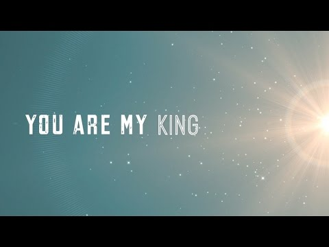 You Are My King (Amazing Love) w/ Lyrics (Christy Nockels)