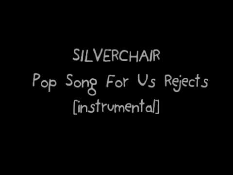 SILVERCHAIR - Pop Song For Us Rejects [instrumental]