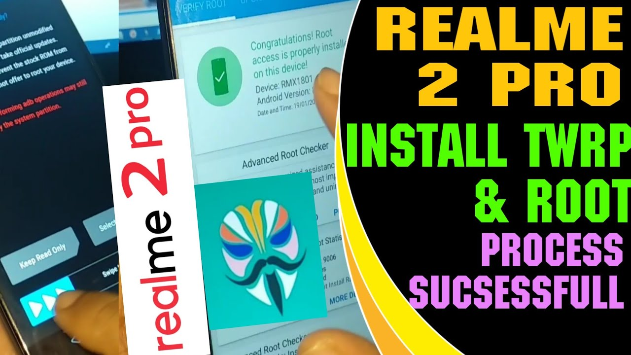 Realme 2 Pro: Install TWRP & Root, Custom Recovery For Magisk Manager,  Bootloader Unlock, OTA Update