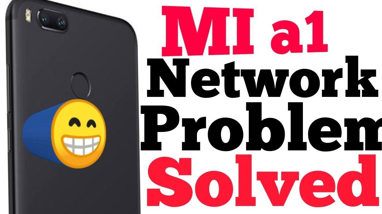 Xiaomi MI A1 network problem solution in ( hindi) 100%