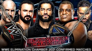 WWE Elimination Chamber 2021 Official Match Cards, Elimination Chamber 2021 100% CONFIRMED Matches