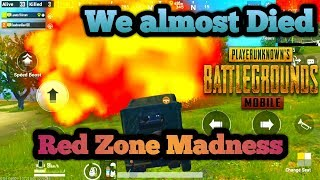 We almost Died inside the Red Zone || PUBG MOBILE || Funny Moments