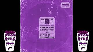 Sir ft. Kendrick Lamar-Hair Down (Screwed&Chopped)
