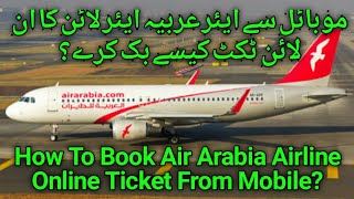 How To Book Air Arabia Airline Cheap Ticket From Your Mobile? screenshot 2