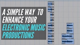 A Simple Way To Enhance Your Electronic Music Productions - RecordingRevolution.com