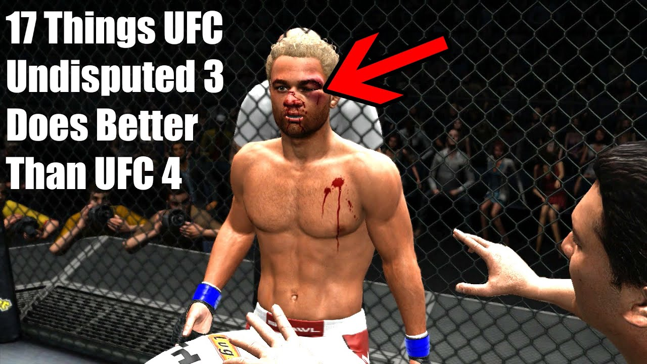 17 Things UFC Undisputed 3 Does Better Than UFC 4