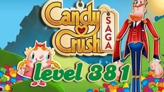 Candy Crush Saga Level 381 - ★★ - 238,460