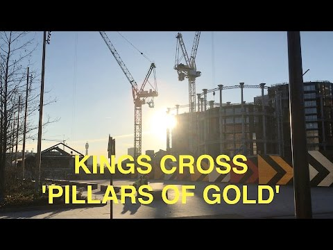 Changing Face of London: Kings Cross