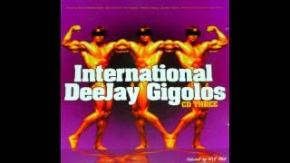 International DeeJay Gigolos CD Three [Full album]